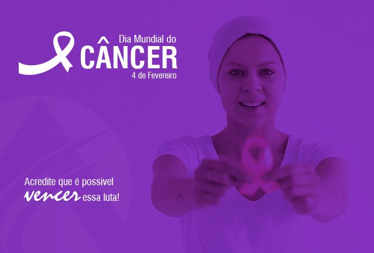 Dia Mundial do Câncer – Alerta para prevenção da doença